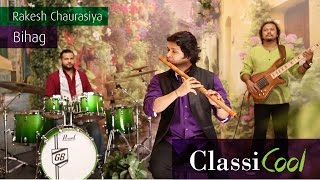 Rakesh Chaurasia - Bihag | Official Music Video [2014]