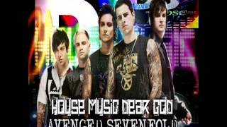 AVENGED SEVENFOLD-DEAR GOD-HOUSE MUSIC 2015
