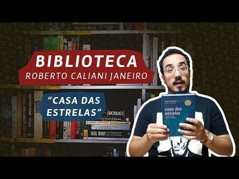 """biblioteca-roberto-caliani-janeiro---""""casa-das-estrelas"""""""