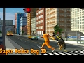🐕👍Super Police Dog 3D- By Superdik Trading B.V. Racing - iTunes/Android