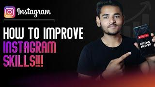 How To Improve INSTAGRAM SKILLS!!!   Boost Your Insta Reach   Instagram Series