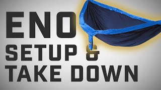 how to setup and take down an eno hammock