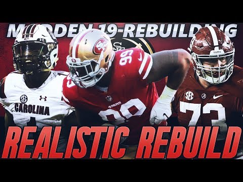 San Francisco 49ers Realistic Rebuild | Deebo Samuel To The Niners! Madden 19 Franchise