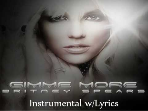 Britney Spears-Gimme More (Instrumental w/ Lyrics) [OFFICIAL]