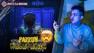 Pakkun - MALABALICH (Reaction) | VOTE 3LA BOUSHAQ!!