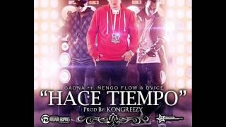 Hace Tiempo - Ñengo Flow ft. Gaona & Dvice