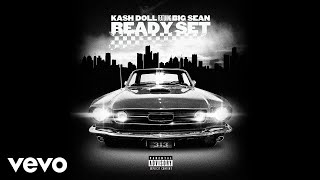 Kash Doll - Ready Set (Audio) ft. Big Sean