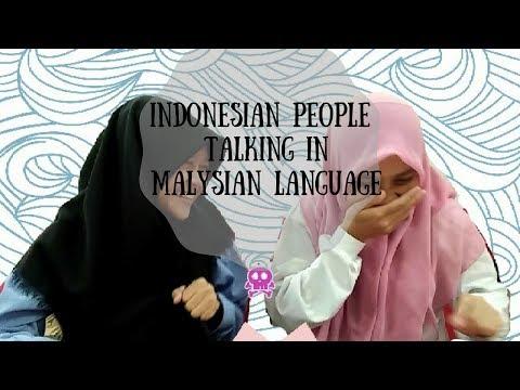 indonesian people talking in malaysia language