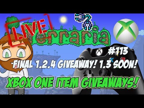Terraria Xbox One Item Dropoff Giveaways - FINAL 1.2.4 DROP OFF BEFORE 1.3! #113