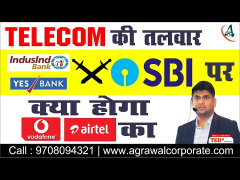 Telecom Industry Crisis In India | IndusInd Bank | Yes Bank | SBI | Vodafone | Airtel