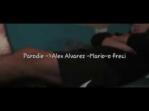 Alex Alvarez-Mario-o freci | PARODIE |