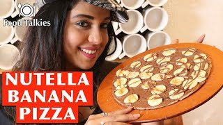 Nutella Banana Pizza @ Tea Villa Cafe ¦ SUPER DELICIOUS!