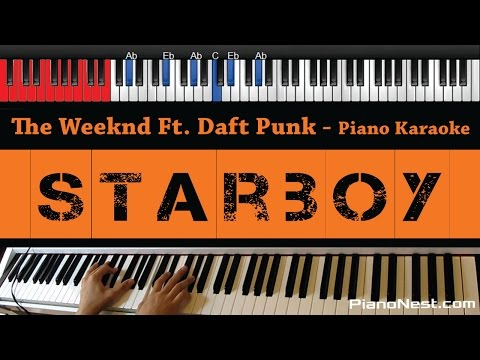 The Weeknd Ft. Daft Punk - Starboy - HIGHER Key...