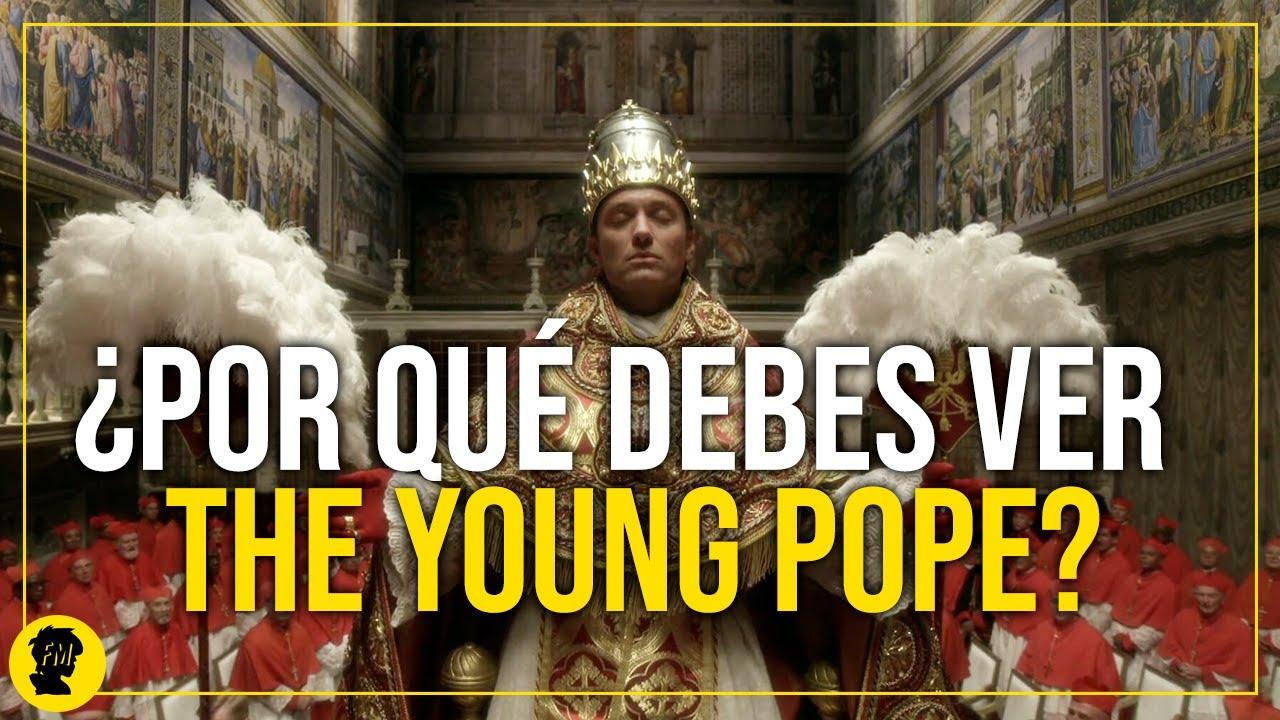 THE YOUNG POPE | Una serie de autor: Análisis de The Young Pope y The New Pope (SIN SPOILERS)