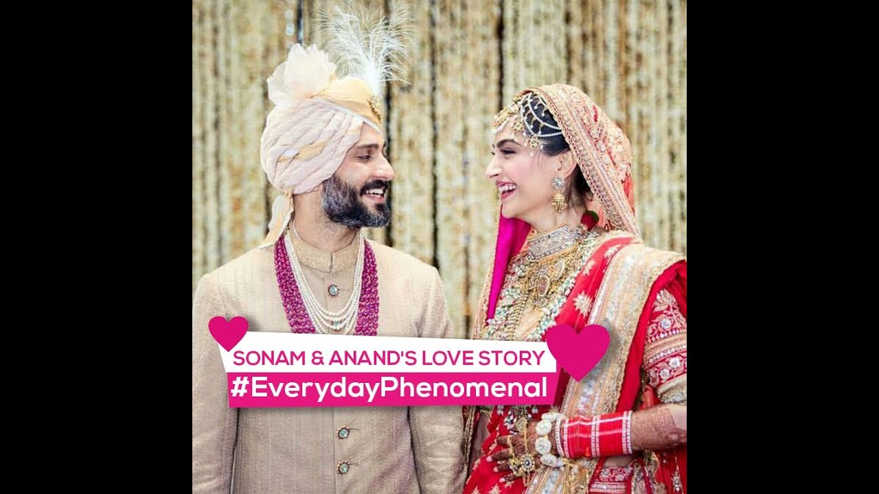 Sonam Kapoor & Anand Ahuja\'s Wedding Video | Love Story Timeline ...