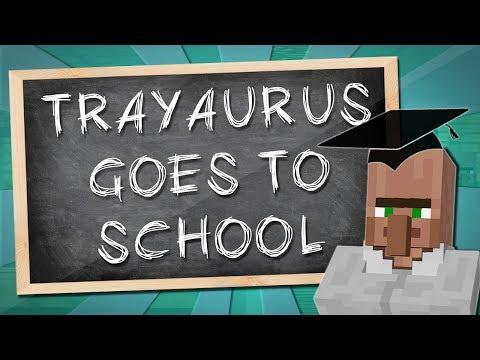 TRAYAURUS GOES TO SCHOOL | Minecraft