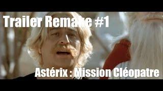 Trailer Remake #1 : Astérix Mission Cléopâtre (Action/Guerre)