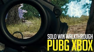 PUBG Xbox - How I Win Solo Matches - Playerunknown's Battlegrounds