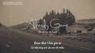 [Lyrics+Vietsub] Already Gone - Sleeping At Last