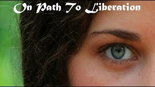 Repeat youtube video On Path To Liberation