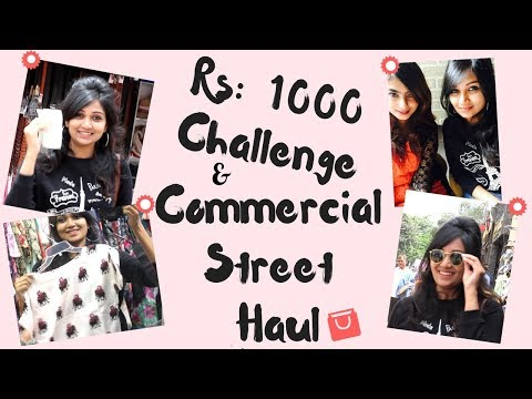 Rs:1000 challenge | Commercial Street Bangalore Shopping Haul | budget shopping |