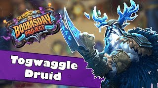 Togwaggle Druid | Hearthstone Deck Spotlight | Boomsday Project | The Ultimate Mill Deck