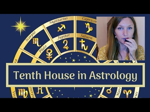 The Tenth House of Astrology: Career, Fame and Help From