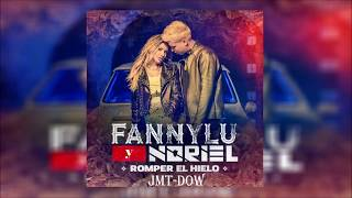 Noriel Ft Fanny Lu Romper El Hielo V deo Letras Reggaeton 2018.mp3
