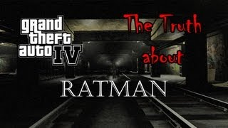 Video Grand Theft Auto 4 - The Truth About Ratman download MP3, 3GP, MP4, WEBM, AVI, FLV Januari 2018