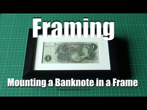 How To Frame A Banknote, Dollar Bill Or Similar