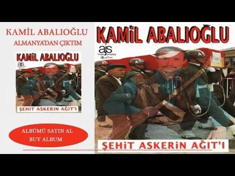 Kamil Abalıoğlu - Almanya'dan Çıktım (Official Audio)