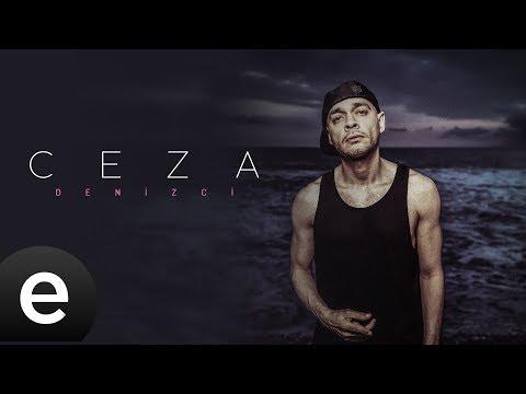 Ceza - Denizci - Official Lyric Video