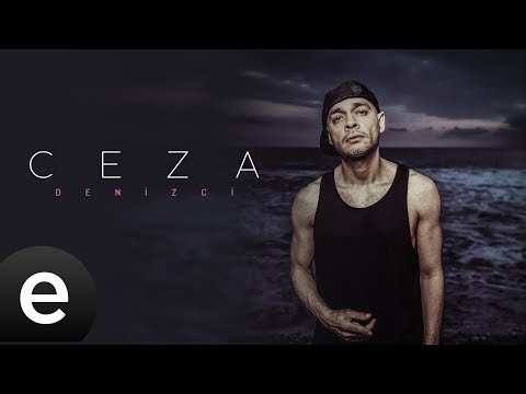 Ceza - Denizci - Official Lyric Video