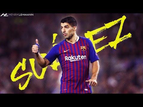 Luis Suárez - El Pistolero | 2018/19