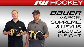 Bauer Vapor, Supreme, & Nexus Glove Insight (1X, MX3 & 1N)