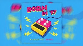 NEW! DJ DimixeR feat. Melokee - Born In