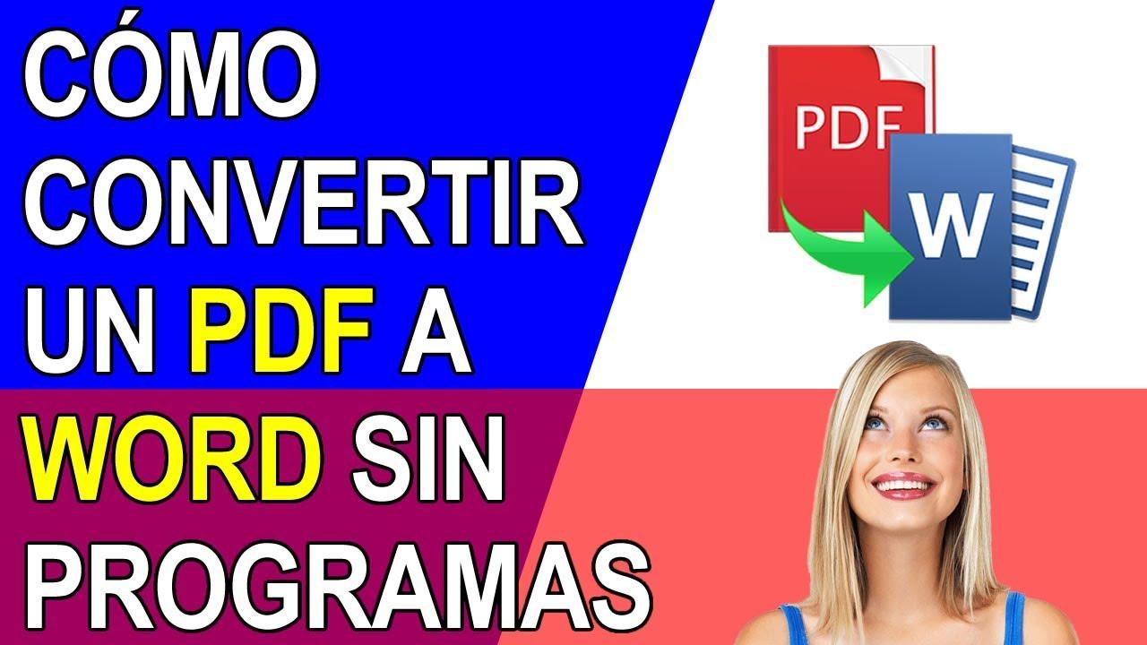 COMO CONVERTIR UN PDF A WORD SIN PROGRAMAS - 2020 - YouTube