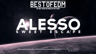 Alesso Ft. Sirena - Sweet Escape