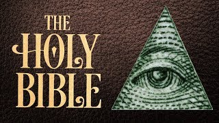 Was the Bible Changed by the Illuminati..???