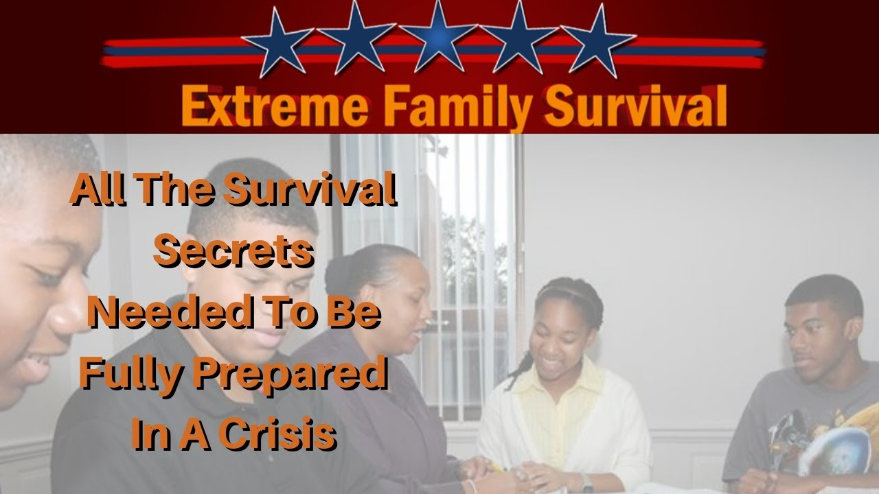 Extreme Family Survival | Guide to Family Survival - YouTube
