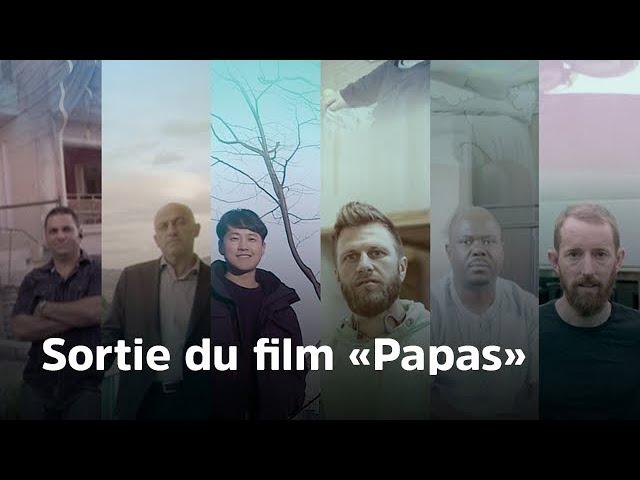Sortie du film Papas (