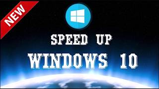How to Speed Up Windows 10 Performance