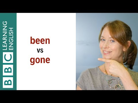 Been vs Gone - English In A Minute