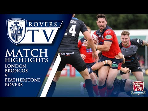 MATCH HIGHLIGHTS: London Broncos 36-30 Featherstone Rovers
