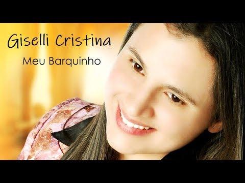 Giselli Cristina 'MEU BARQUINHO' (2010) - Álbum Completo + Playbacks (HD)