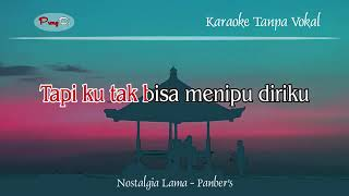 DZ Nostalgia Lama   Panber's   Karaoke Tanpa Vokal   YouTube