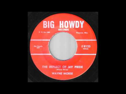 Wayne Morse - The Reflect Of My Pride
