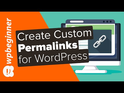 How to Create Custom Permalinks in WordPress
