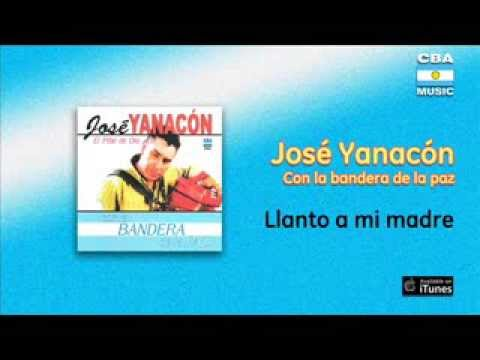 José Yanacón - Llanto A Mi Madre
