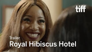 ROYAL HIBISCUS HOTEL Trailer | TIFF 2017